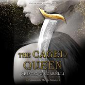 The Caged Queen Audiobook, by Kristen Ciccarelli