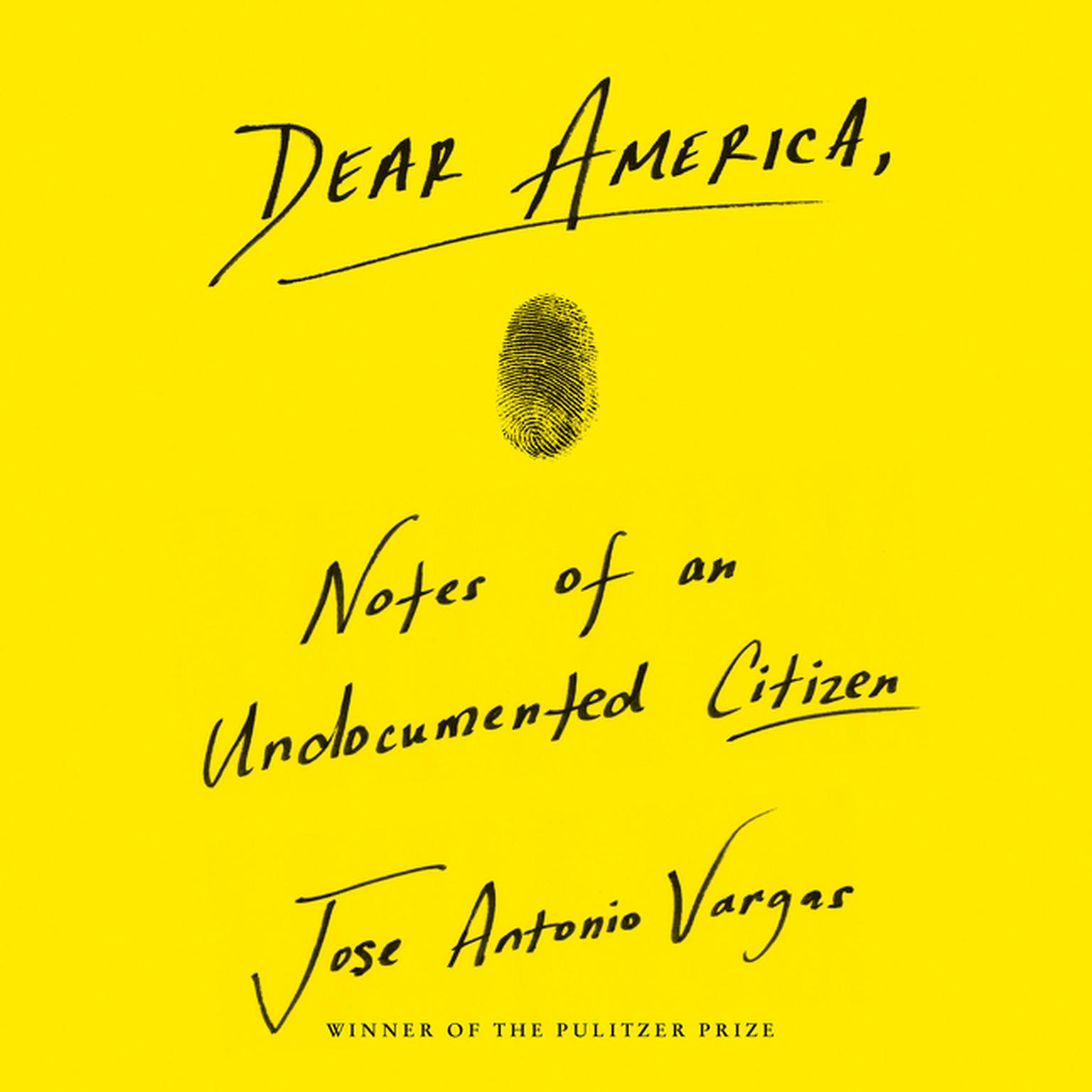 Printable Dear America: Notes of an Undocumented Citizen Audiobook Cover Art