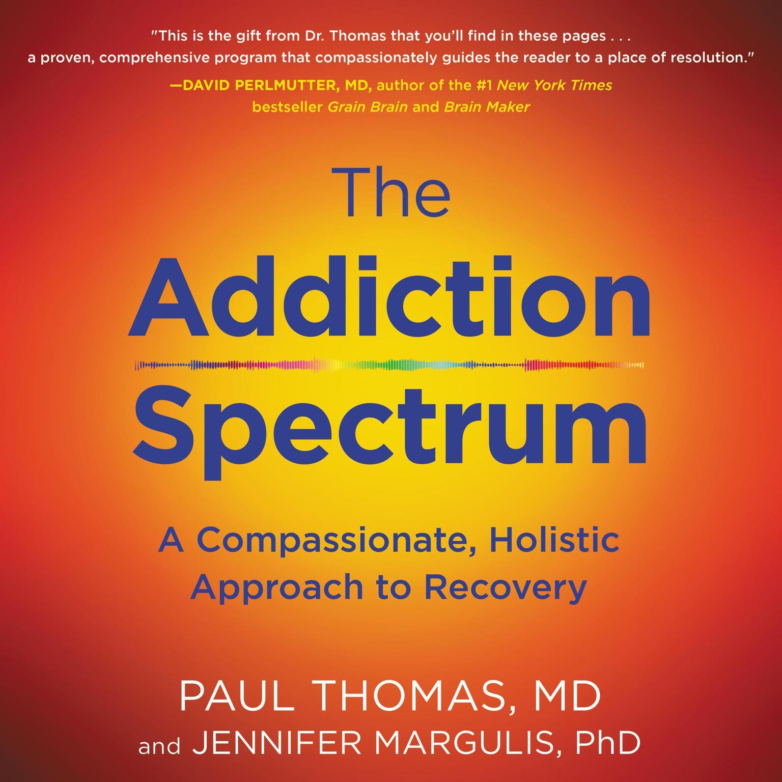 The Addiction Spectrum Audiobook Listen Instantly