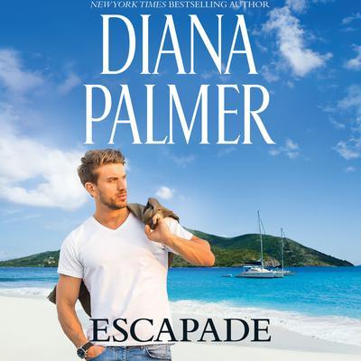 Escapade Audiobook, by Diana Palmer