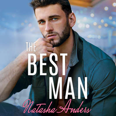 The Best Man Audiobook, by Natasha Anders