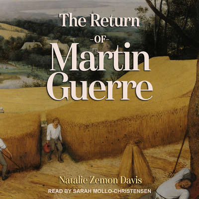 The Return of Martin Guerre Audiobook, by Natalie Zemon Davis