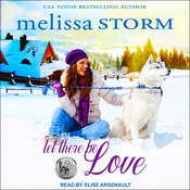 Let There Be Love Audiobook, by Melissa Storm
