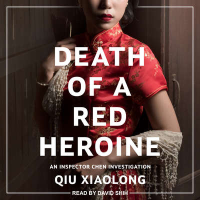 Death of a Red Heroine Audiobook, by Qiu Xiaolong