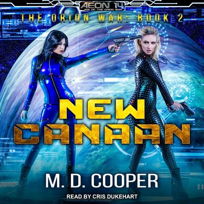 New Canaan Audiobook, by M. D. Cooper