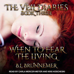 When To Fear The Living Audiobook, by B.L. Brunnemer