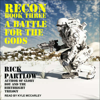 Recon: A Battle for the Gods Audiobook, by Rick Partlow