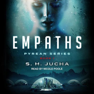 Empaths Audiobook, by S. H.  Jucha