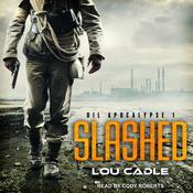Slashed Audiobook, by Lou Cadle