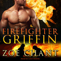 Firefighter Griffin Audiobook, by Zoe Chant