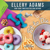 Fit To Die Audiobook, by Ellery Adams