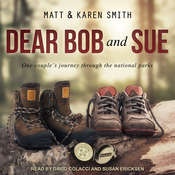 Dear Bob and Sue Audiobook, by Matt Smith, Karen Smith