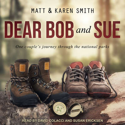Dear Bob and Sue Audiobook, by Matt Smith