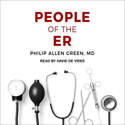 People of the ER Audiobook, by Philip Allen Green