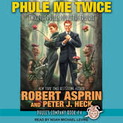 Phule Me Twice  Audiobook, by Robert Asprin, Peter J. Heck