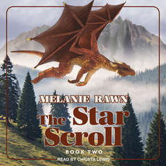 The Star Scroll Audiobook, by Melanie Rawn