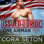 Issued to the Bride One Airman Audiobook, by Cora Seton