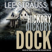 Hickory Dickory Dock: A Marlow and Sage Mystery Audiobook, by Lee Strauss