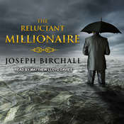 The Reluctant Millionaire Audiobook, by Joseph Birchall