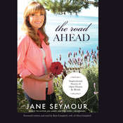 The Road Ahead: Inspirational Stories of Open Hearts and Minds Audiobook, by Jane Seymour