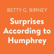 Surprises According to Humphrey Audiobook, by Betty G. Birney