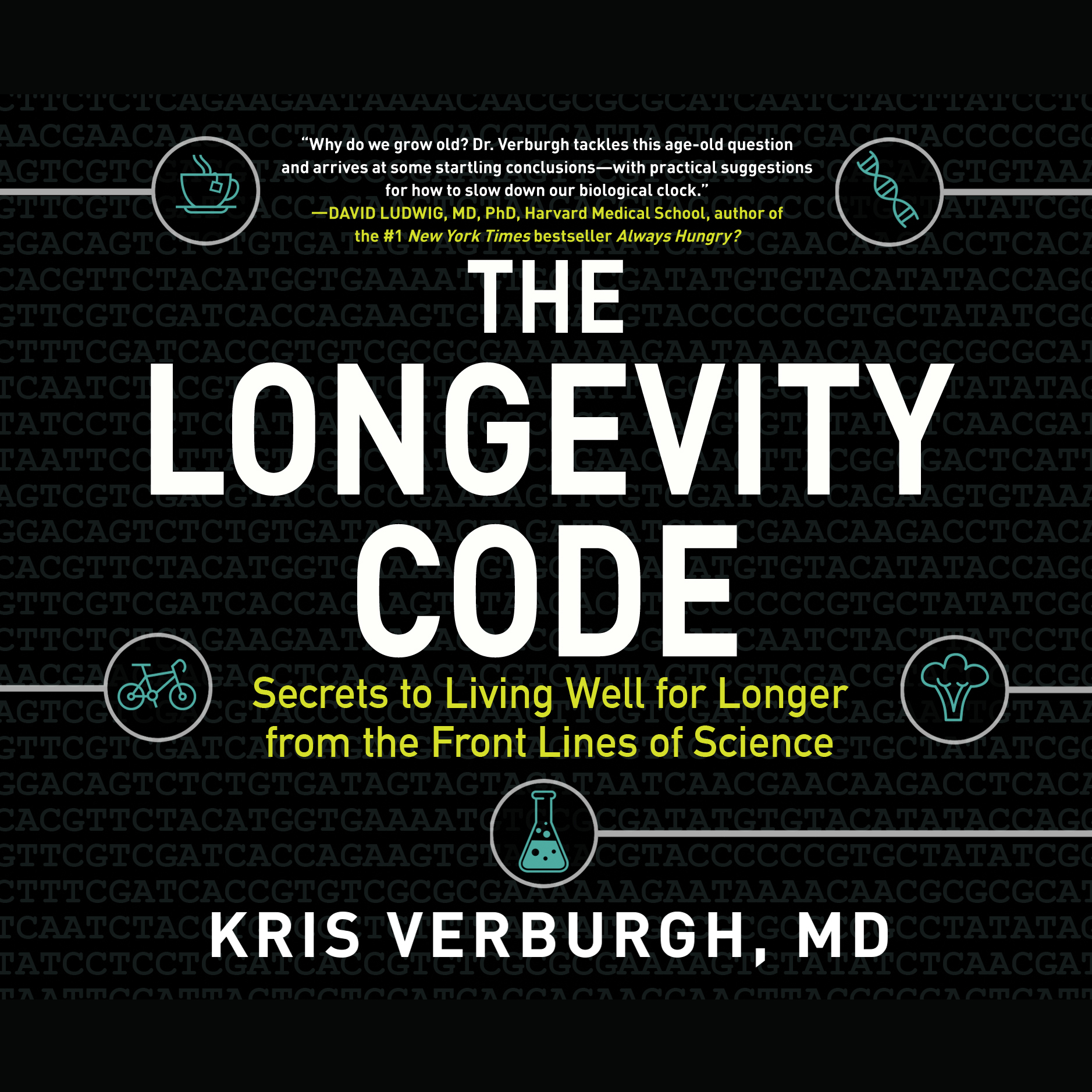 Printable The Longevity Code: Secrets to Living Well for Longer from the Front Lines of Science Audiobook Cover Art