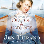 Out of the Ordinary Audiobook, by Jen Turano