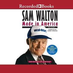 Sam Walton: Made in America Audiobook, by John Huey, Sam Walton