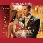 The Wealthy Frenchman's Proposition Audiobook, by Katherine Garbera