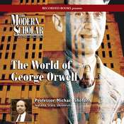 The World of George Orwell Audiobook, by Michael Shelden