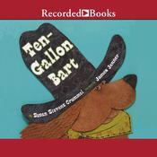 Ten-Gallon Bart Audiobook, by Susan Stevens Crummel