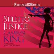 Stiletto Justice Audiobook, by Camryn King
