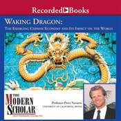 Waking Dragon: The Emerging Chinese Economy and Its Impact on the World Audiobook, by Peter Navarro