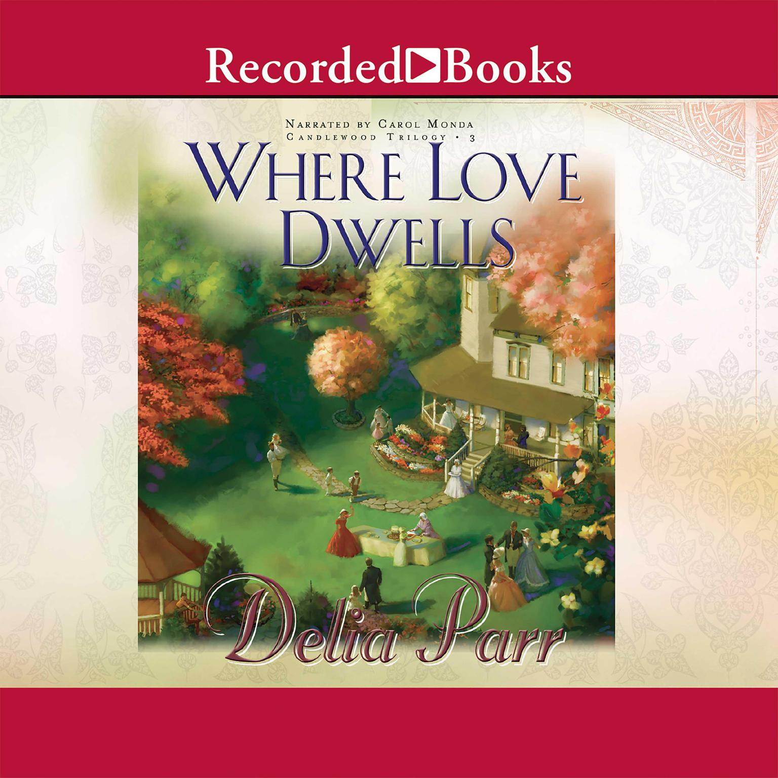 Printable Where Love Dwells Audiobook Cover Art