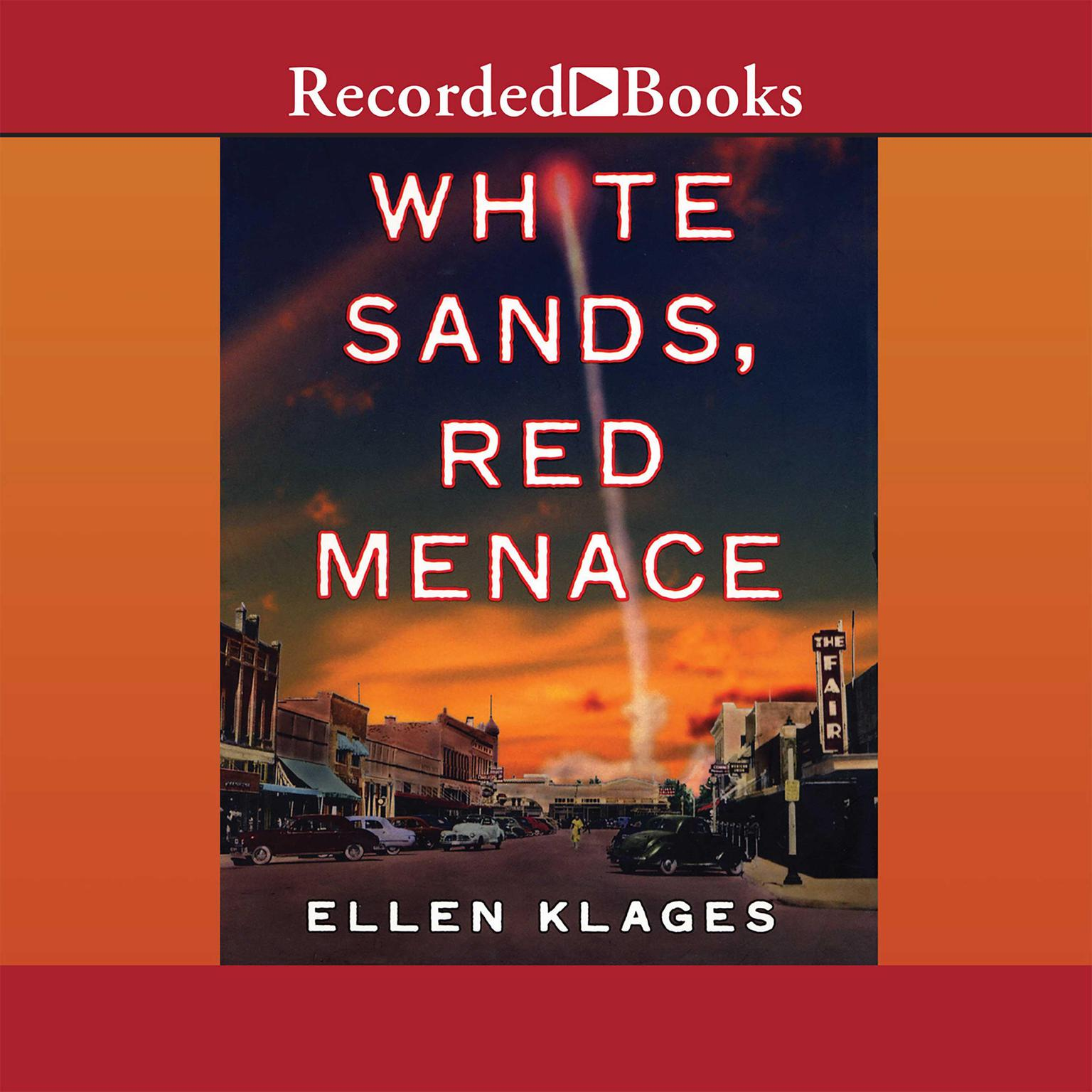 Printable White Sands, Red Menace Audiobook Cover Art