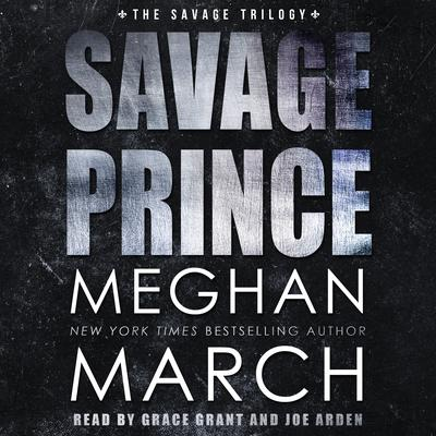 Savage Prince: An Anti-Heroes Collection Novel Audiobook, by