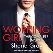 Working Girl: Complete Novel Audiobook, by Shana Gray
