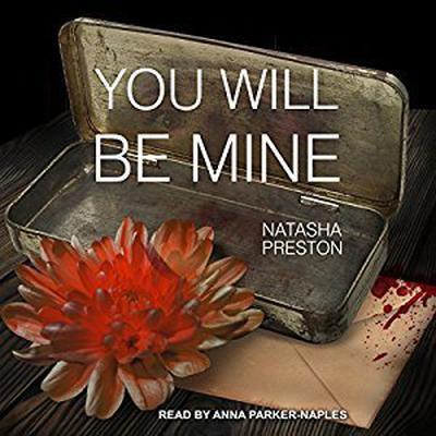 You Will Be Mine Audiobook, by Natasha Preston