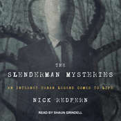 The Slenderman Mysteries: An Internet Urban Legend Comes to Life Audiobook, by Nick Redfern