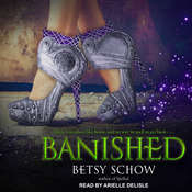 Banished Audiobook, by Betsy Schow