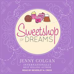 Sweetshop of Dreams Audiobook, by Jenny Colgan