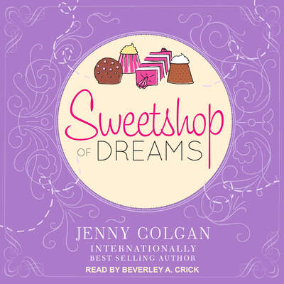 Sweetshop of Dreams Audiobook, by Jenny Colgan