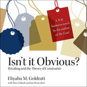 Isn't It Obvious?: Retailing and the Theory of Constraints Audiobook, by Eliyahu M. Goldratt