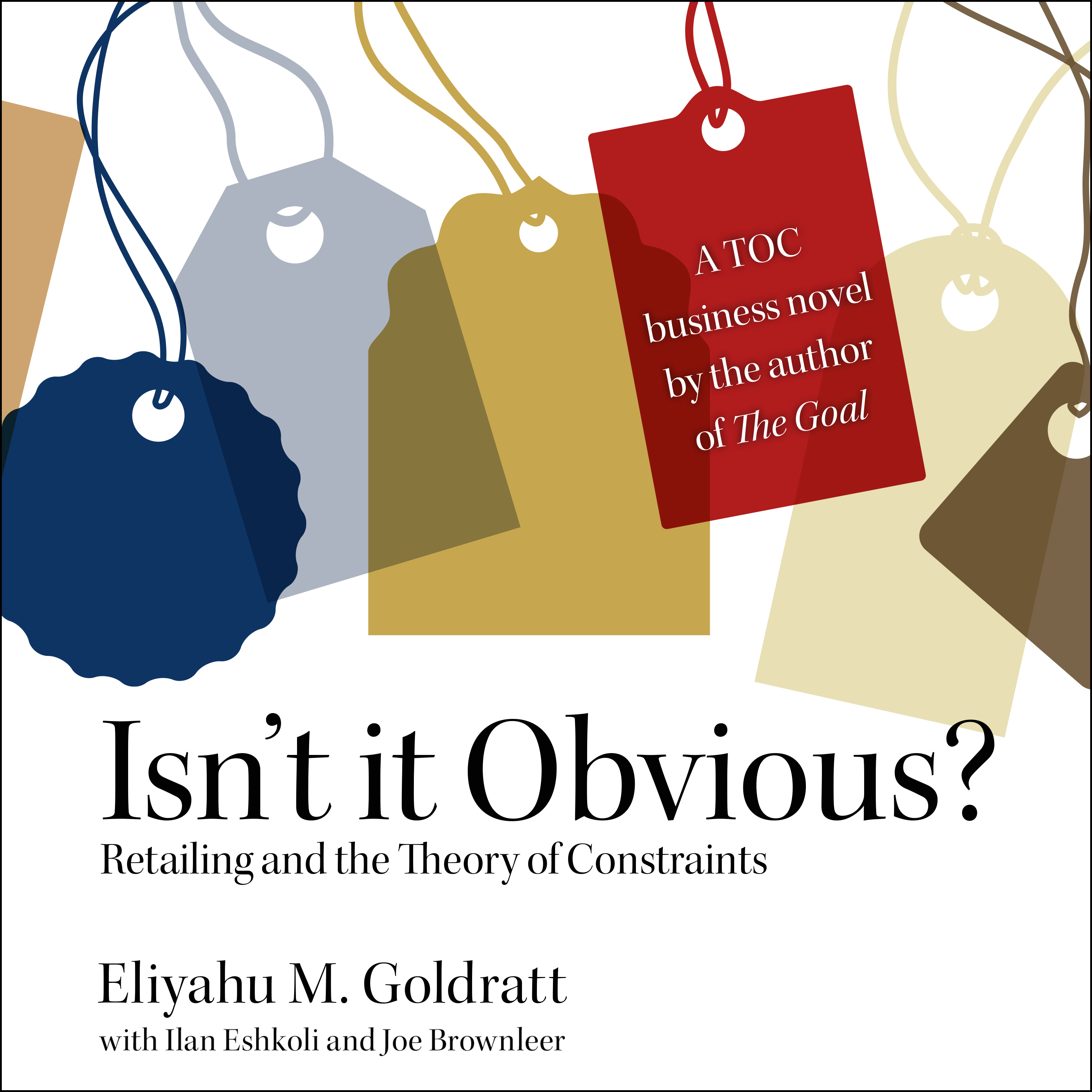 Printable Isn't It Obvious?: Retailing and the Theory of Constraints Audiobook Cover Art