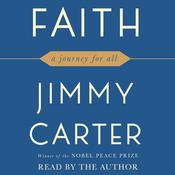 Faith: A Journey For All Audiobook, by Jimmy Carter