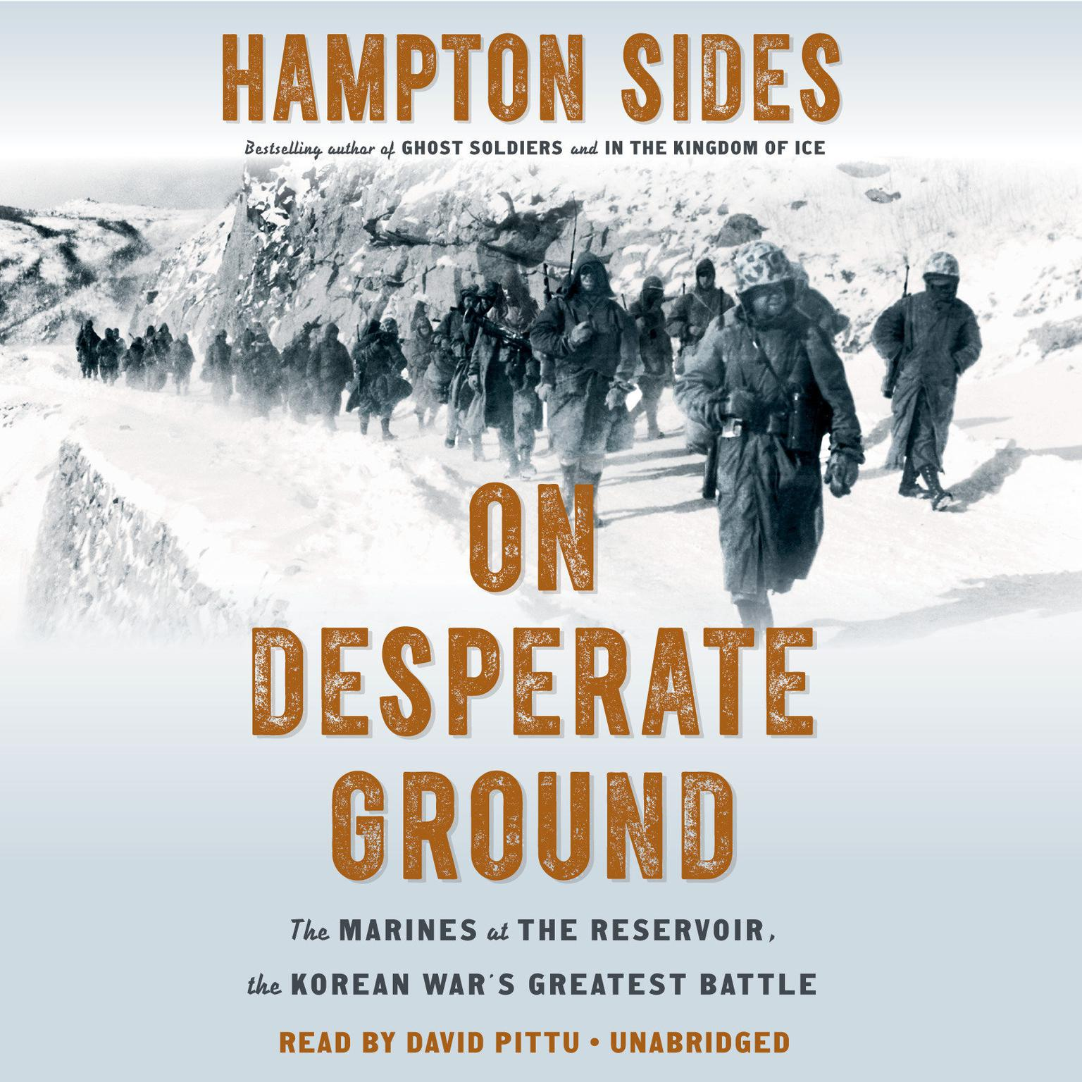 Printable On Desperate Ground: The Marines at The Reservoir, the Korean War's Greatest Battle Audiobook Cover Art