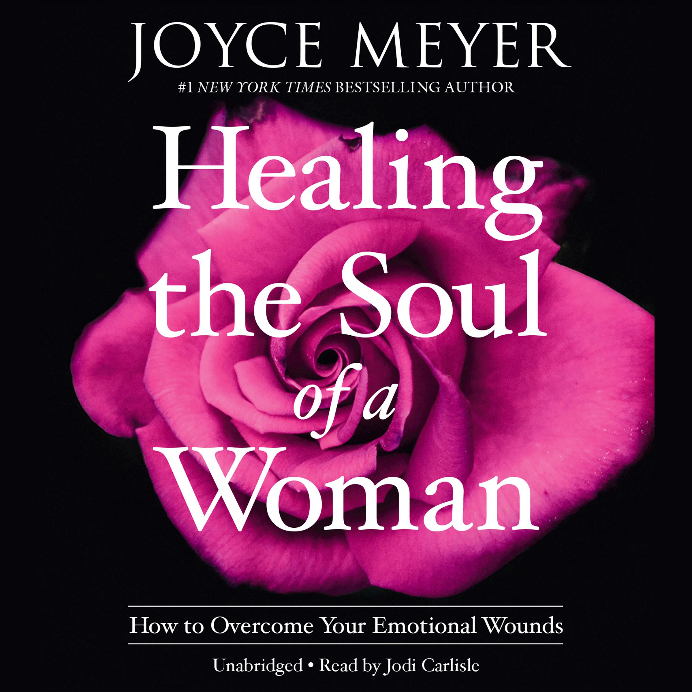 Printable Healing the Soul of a Woman: How to Overcome Your Emotional Wounds Audiobook Cover Art
