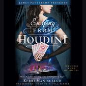 Escaping From Houdini Audiobook, by Kerri Maniscalco|