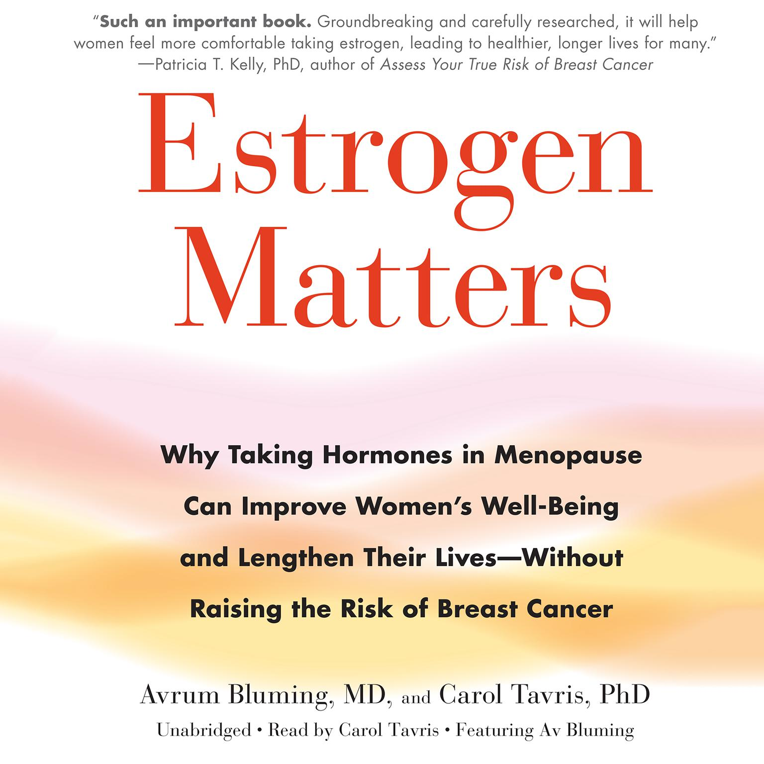 Printable Estrogen Matters: Why Taking Hormones in Menopause Can Improve Women's Well-Being and Lengthen Their Lives -- Without Raising the Risk of Breast Cancer Audiobook Cover Art