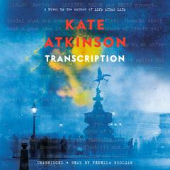 Transcription: A Novel Audiobook, by Kate Atkinson